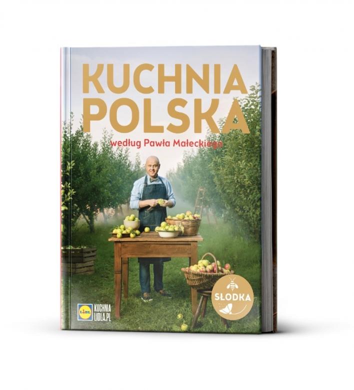 Słodka Kuchnia Polska Według Pawła Małeckiego Kolejna